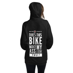 Does this bike make my ass look fast? Motor Addicts Unisex Hoodie